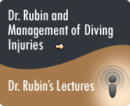 Dr. Rubin and Management of Diving Injuries